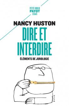 N. Huston, Dire et interdire. Éléments de jurologie