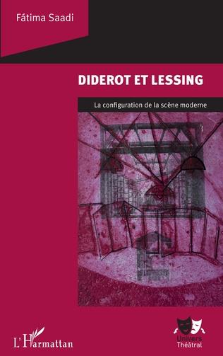 F. Saadi, Diderot et Lessing. La configuration de la scène moderne