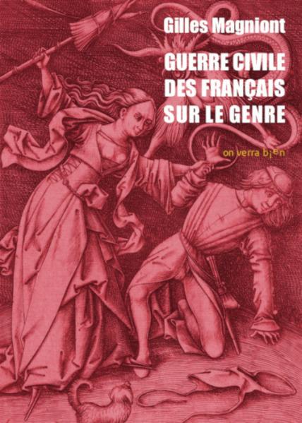 G. Magniont, Guerre civile des français sur le genre