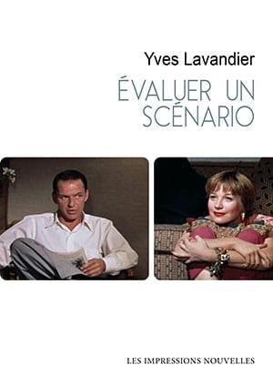 Y. Lavandier, Évaluer un scénario