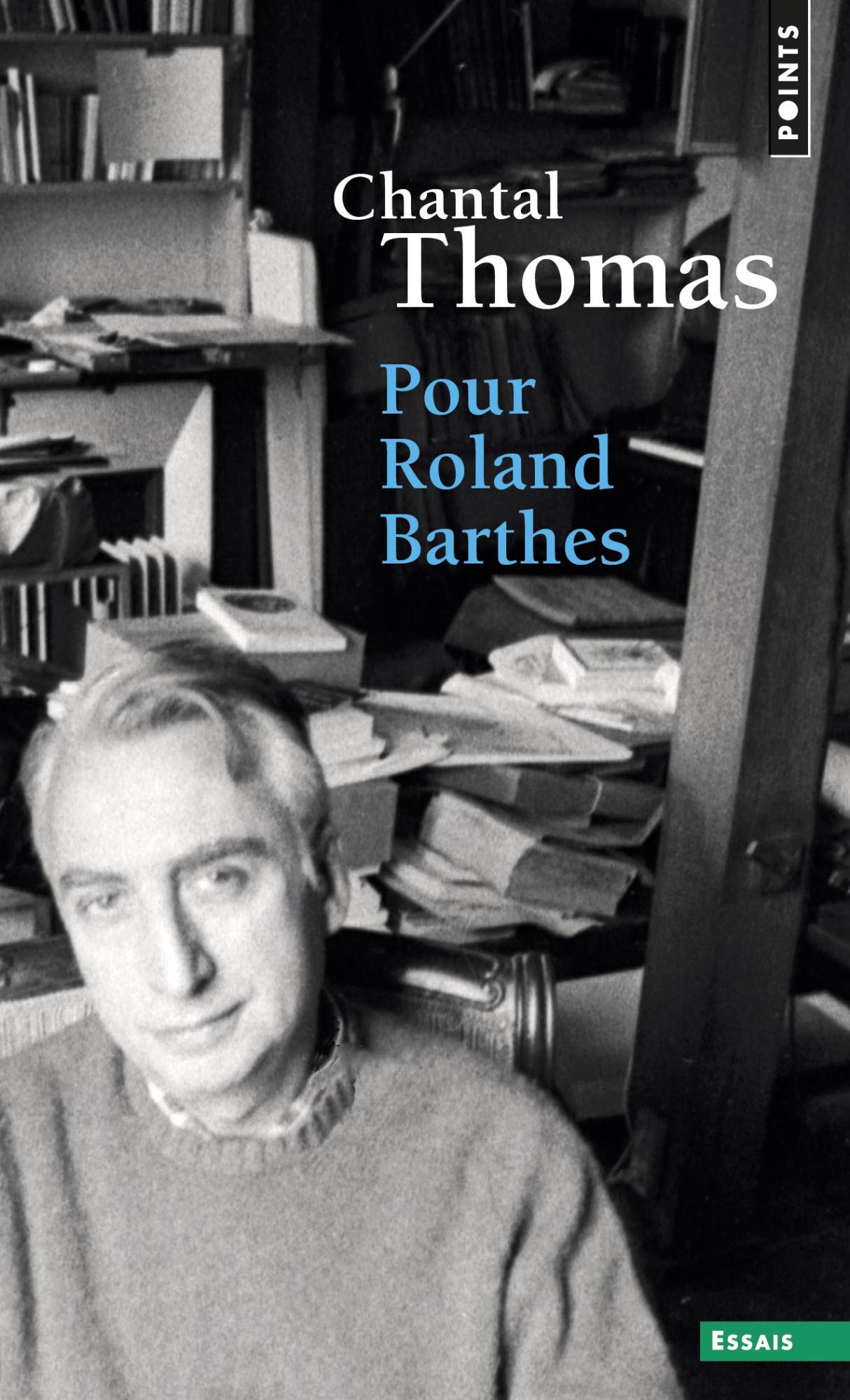 C. Thomas, Pour Roland Barthes