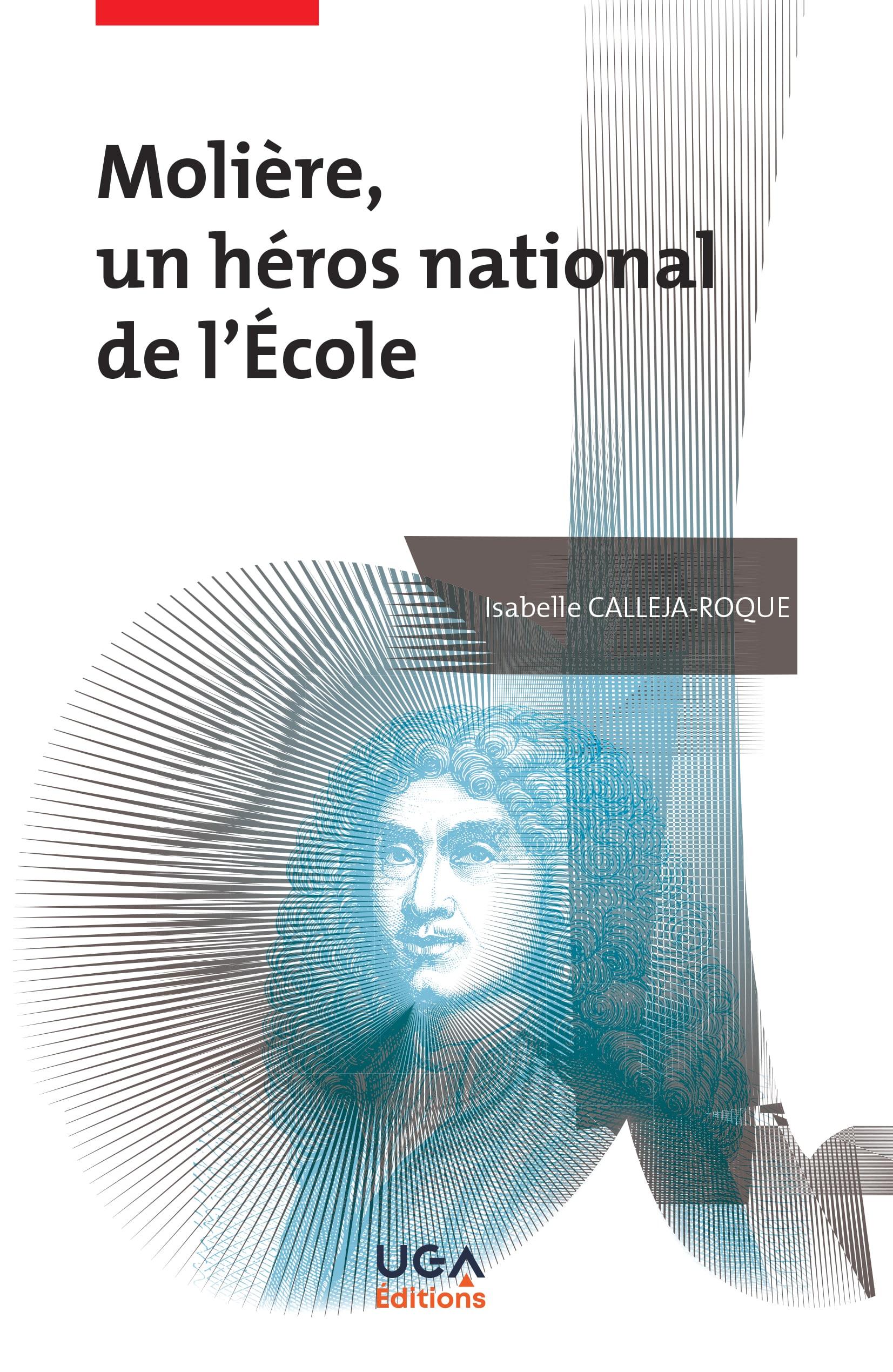 I. Calleja-Roque, Molière, un héros national de l'école