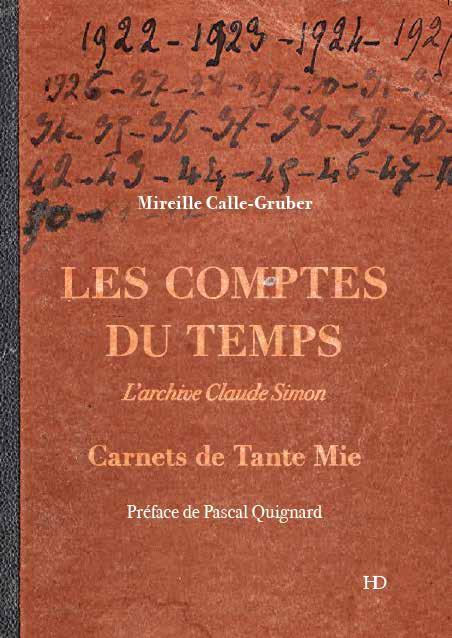 M. Calle-Gruber, Comptes du Temps. Carnets de Tante Mie. L'archive Claude Simon(préf. de P. Quignard)