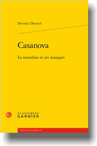 S. Denieul, Casanova. Le moraliste et ses masques