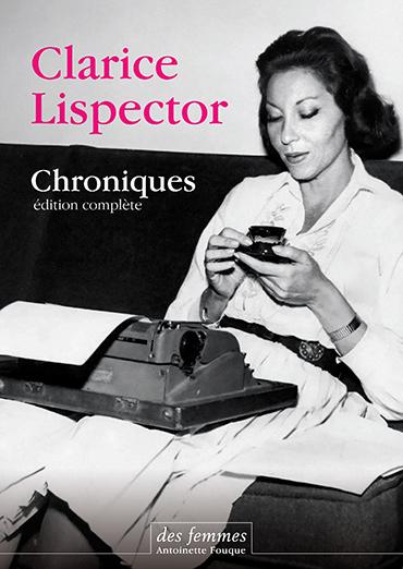 C. Lispector, Chroniques 1946-1977