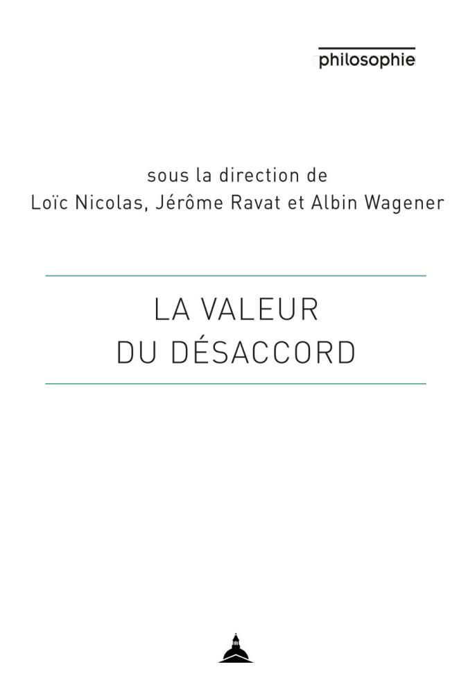 L. Nicolas, J. Ravat, A. Wagener (dir.), La valeur du désaccord