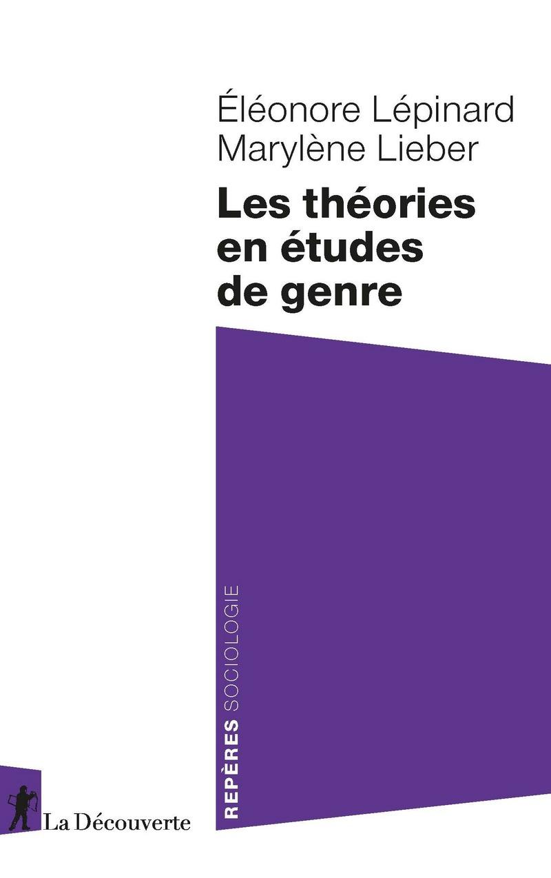 É. Lépinard, M. Lieber, Les théories en études de genre