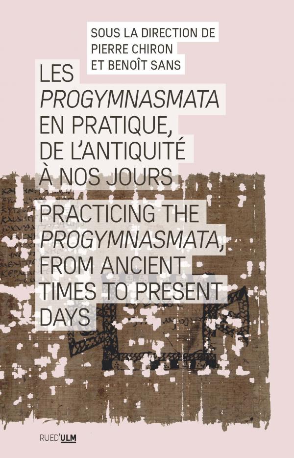 P. Chiron, B. Sans (dir.), Progymnasmata en pratique