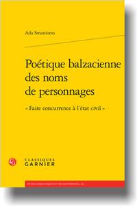 A. Smaniotto, Poétique balzacienne des noms de personnages.
