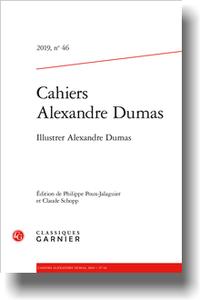 Cahiers Alexandre Dumas, n° 46, 2019: