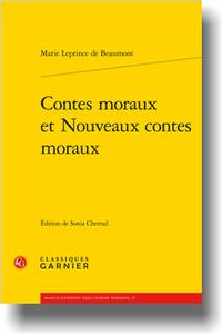 Marie Leprince de Beaumont, Contes moraux et Nouveaux contes moraux, (éd. Sonia Cherrad)