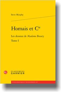 S. Murphy, Homais et Cie. Tome I. Les dessous de Madame Bovary