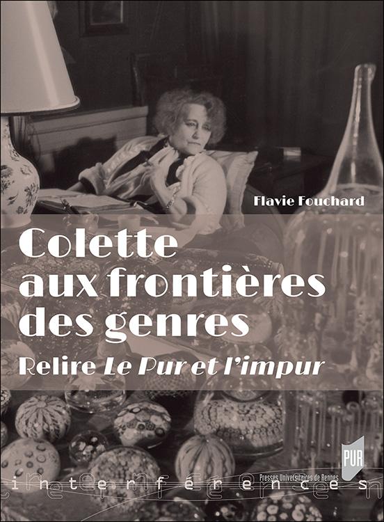 F. Fouchard, Colette aux frontières des genres