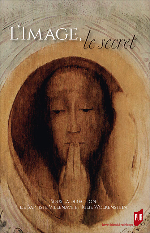 B. Villenave, J. Wolkenstein (dir.), L'Image, le secret