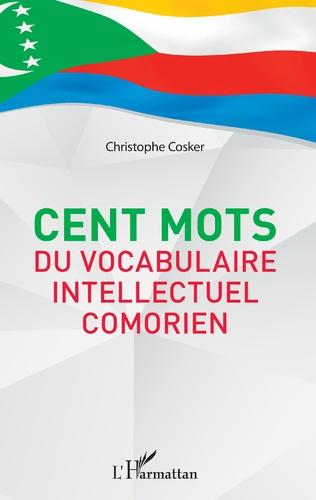 C. Cosker, Cent mots du vocabulaire intellectuel comorien