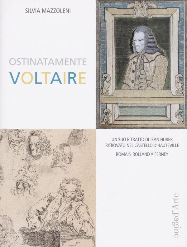 S. Mazzoleni, Ostinatamente Voltaire