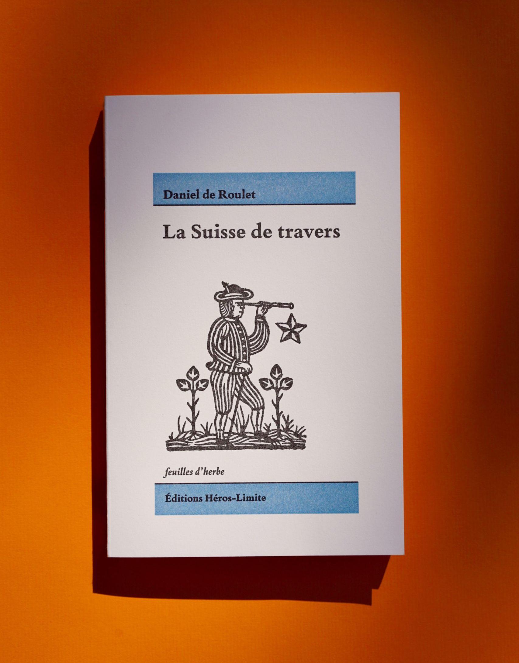 D. de Roulet, La Suisse de travers