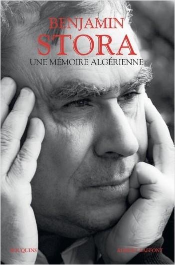 B. Stora, Une mémoire algérienne