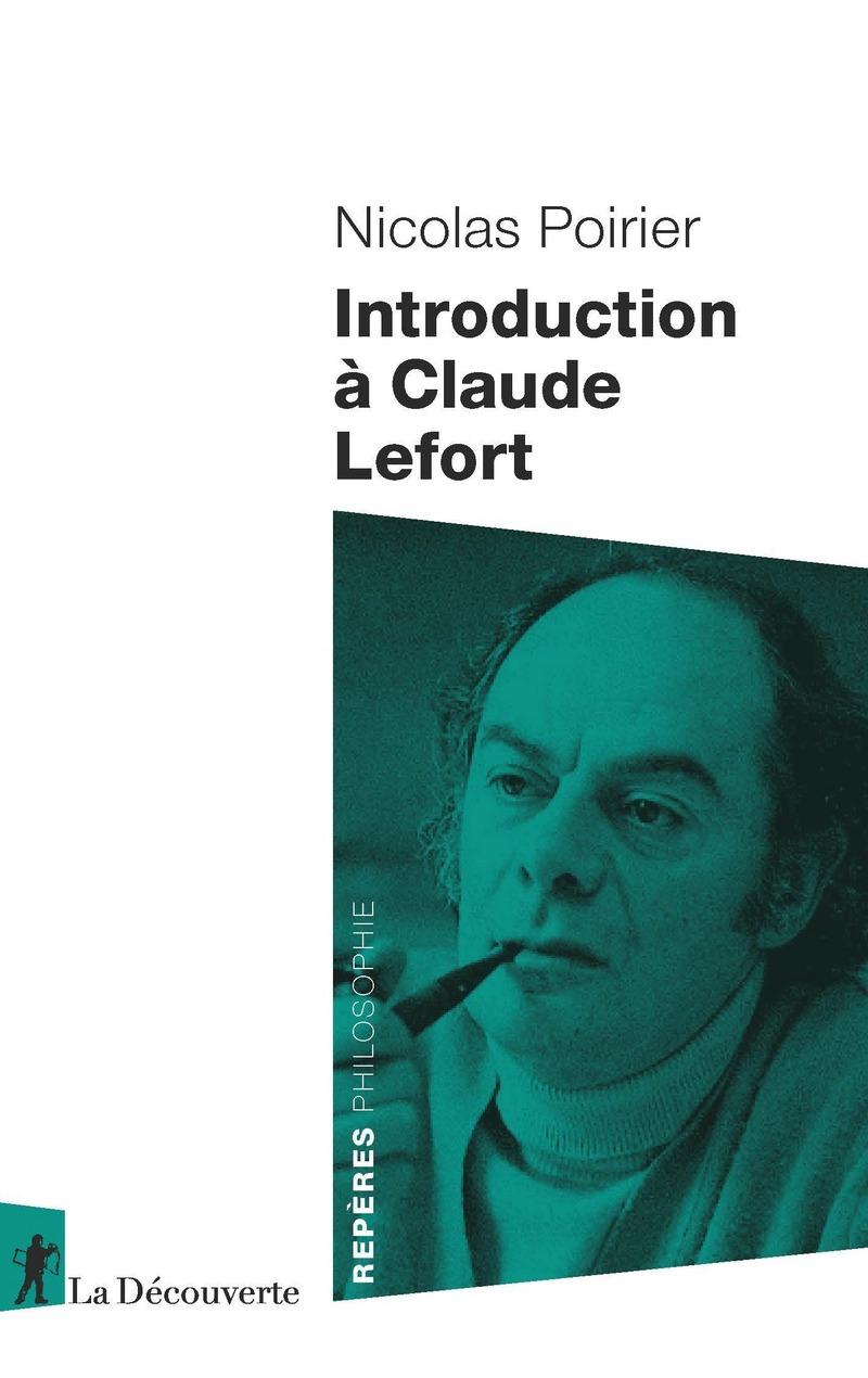 N. Poirier, Introduction à Claude Lefort