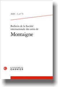Bulletin de la Société internationale des amis de Montaigne, n° 71, 2020-1, varia (O. Guerrier, dir.)