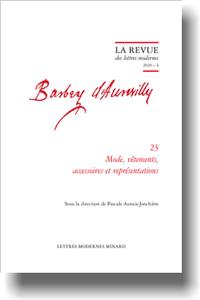 Barbey d'Aurevilly. Mode, vêtements, accessoires et représentations