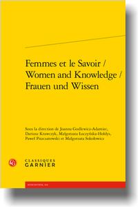 Les Femmes et le Savoir / Women and Knowledge / Frauen und Wissen