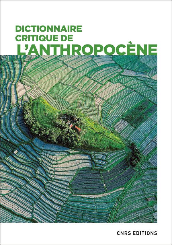 Dictionnaire critique de l'anthropocène
