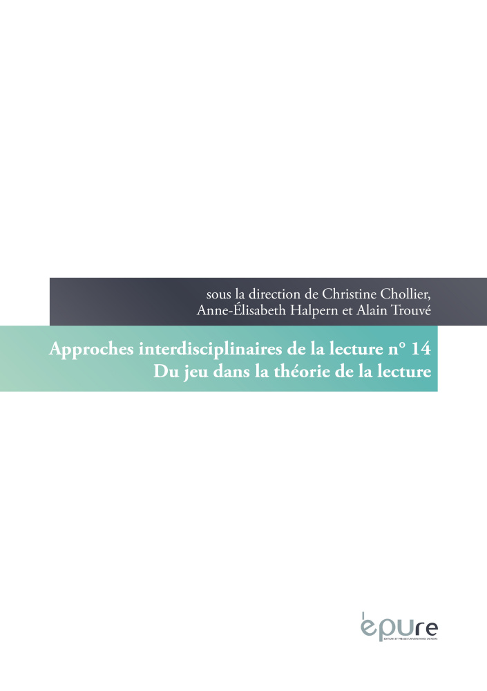 Approches Interdisciplinaires de la Lecture, n° 14: