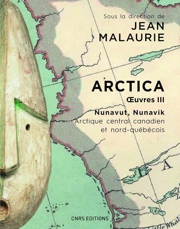 J. Malaurie,Œuvres, t. III:Arctica.Nunavut, Nunavik. Le peuple inuit prend en main son destin