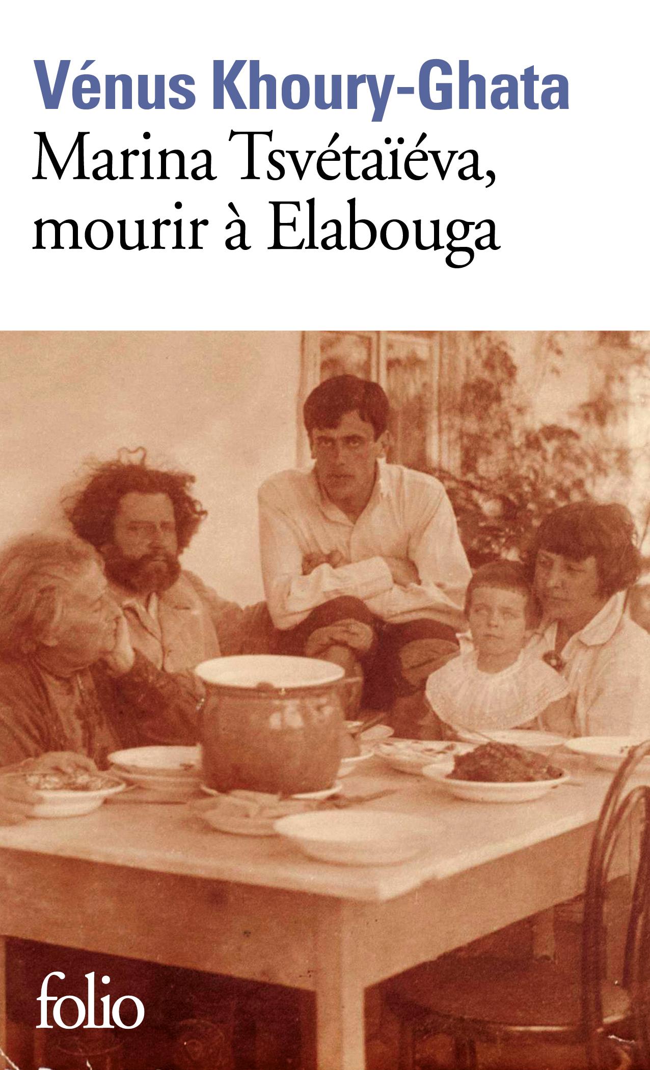 V. Khoury-Ghata, Marina Tsvétaïéva, mourir à Elabouga