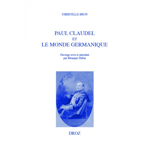 C. Brun, Paul Claudel et le monde germanique