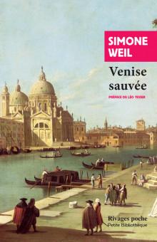 S. Weil, Venise sauvée