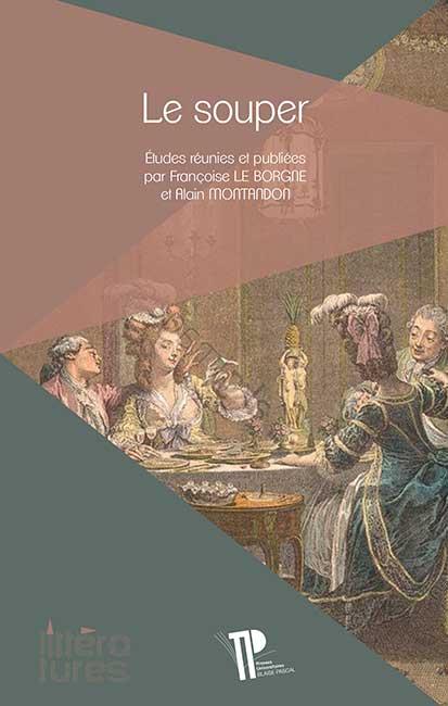 F. Le Borgne, A. Montandon (dir.), Le Souper