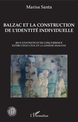M. Santa, Balzac et la construction de l'identité individuelle