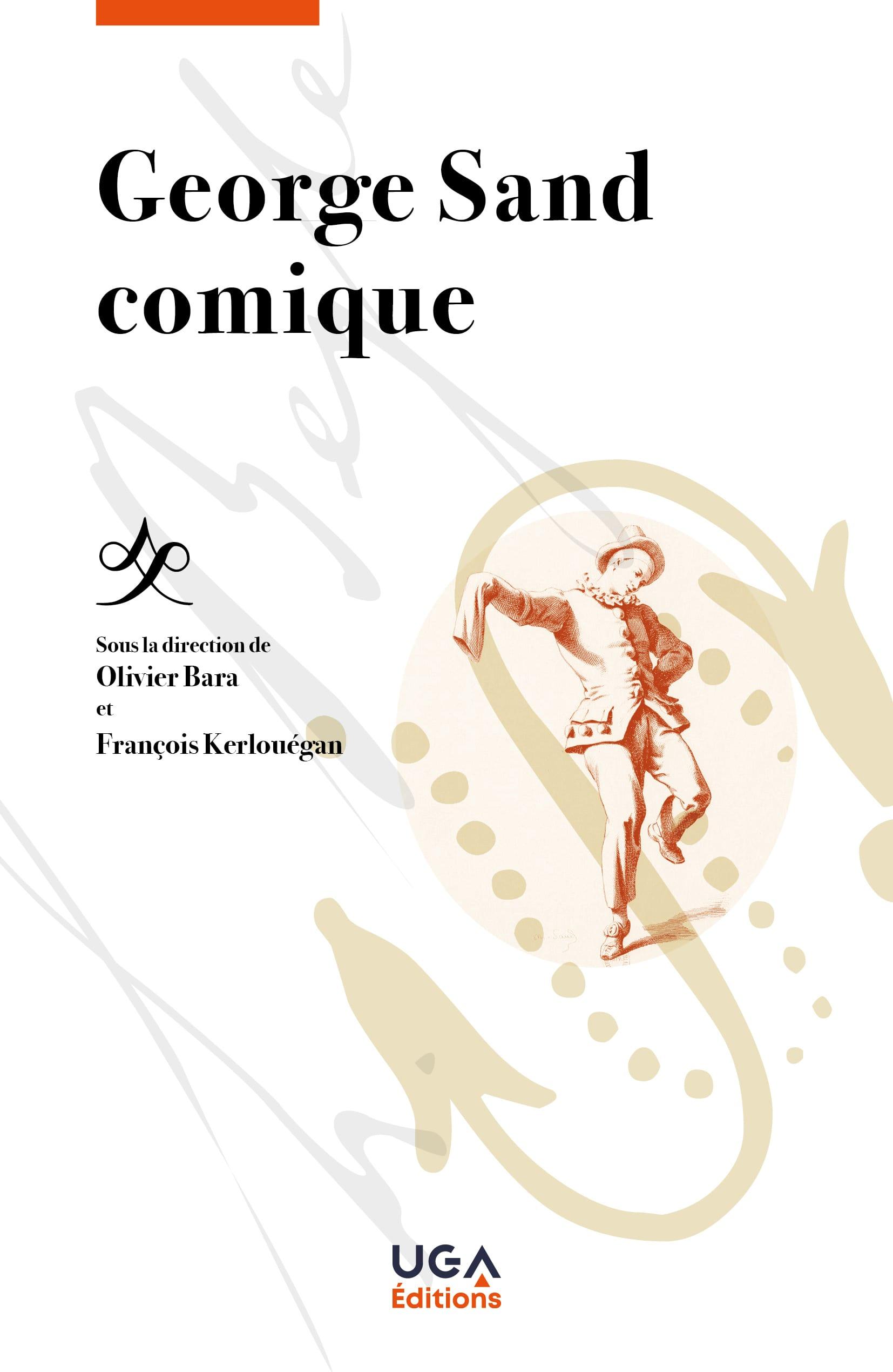 O. Bara, F. Kerlouégan (dir.), George Sand comique