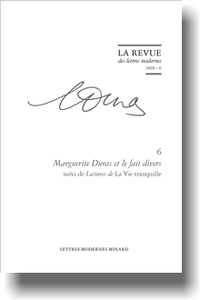 Marguerite Duras et le fait divers suivi de Lectures de La Vie tranquille
