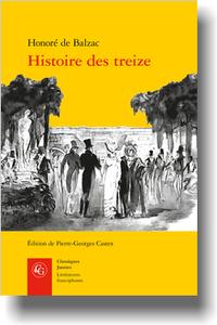 Honoré de Balzac, Histoire des treize. Ferragus, La Duchesse de Langeais, La Fille aux yeux d'or, (P-G. Castex, éd.)