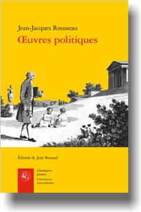 Rousseau, Œuvres politiques (éd. J. Roussel)