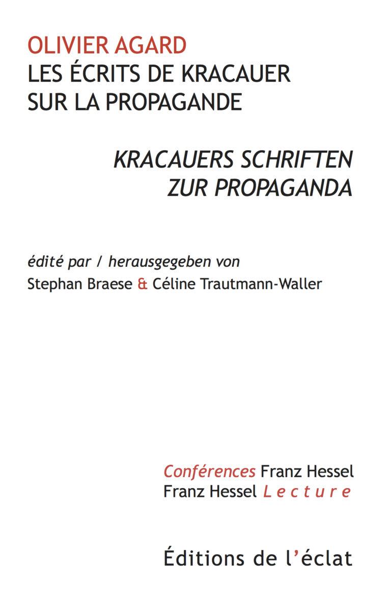 O. Agard, Les écrits de Kracauer sur la propagande