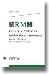 Cahiers de recherches médiévales et humanistes / Journal of Medieval and Humanistic Studies 2020-1, n° 39, varia