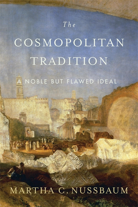 M. C. Nussbaum, The Cosmopolitan Tradition. A Noble but Flawed Ideal