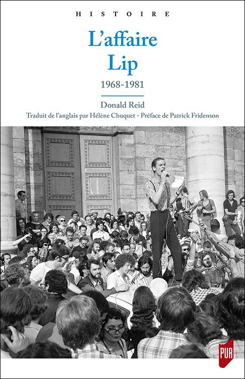 D. Reid, L'affaire Lip. 1968-1981