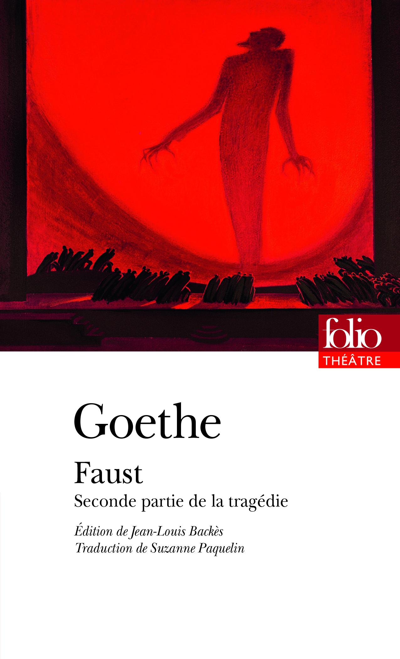 Goethe, Faust. Seconde partie de la tragédie (éd. J-L. Backès)