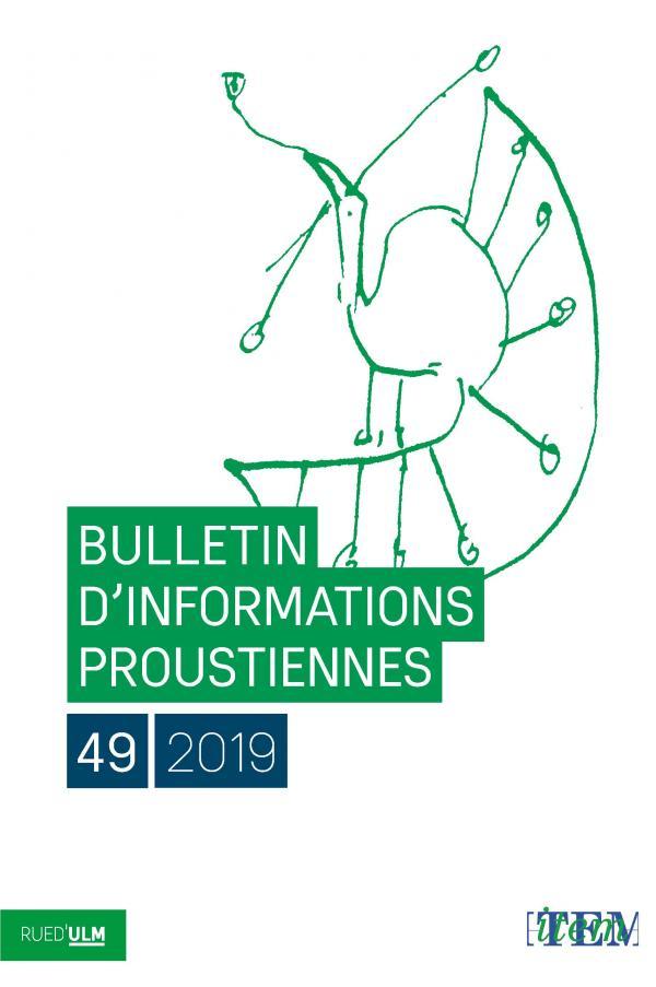 Bulletin d'informations proustiennes, n° 49