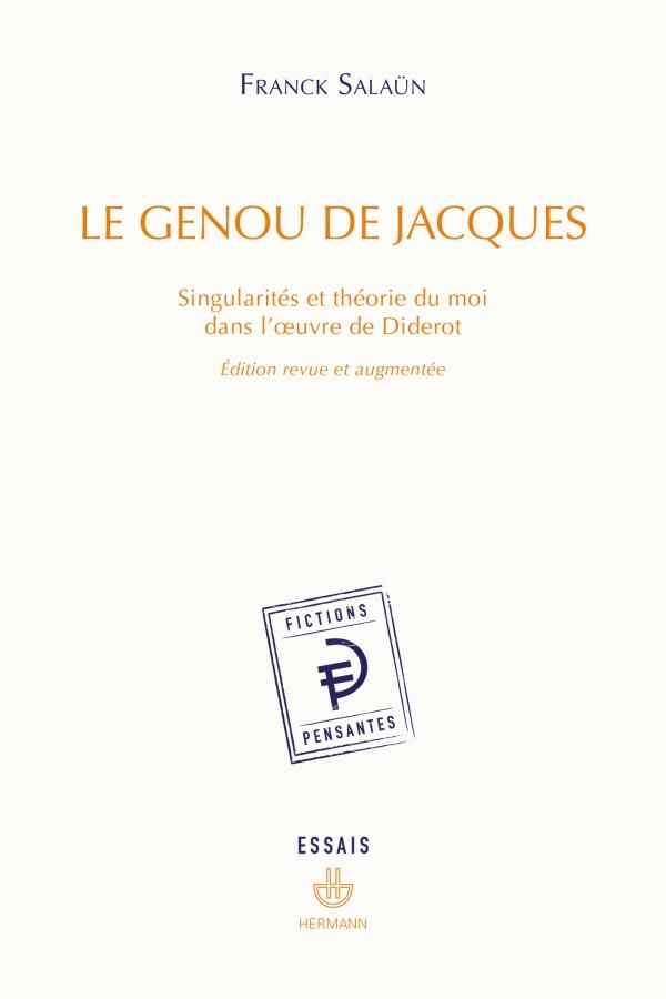 F. Salaün, Le genou de Jacques. Singularités et théorie du moi dans l'oeuvre de Diderot