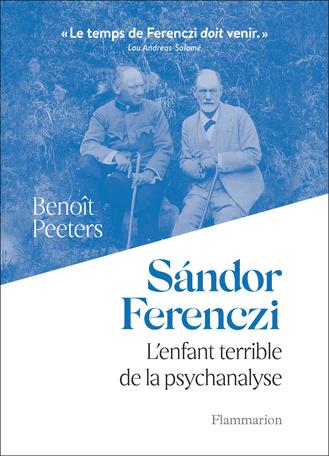 B. Peeters, Sándor Ferenczi. L'enfant terrible de la psychanalyse