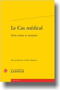 P. Tortonese (dir.), Le Cas médical. Entre norme et exception