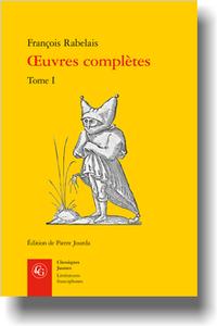 Rabelais, Œuvres complètes, t. I éd. P. Jourda)