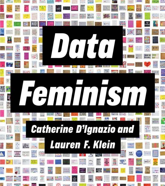 C. D'Ignazio, L. F. Klein, Data Feminism