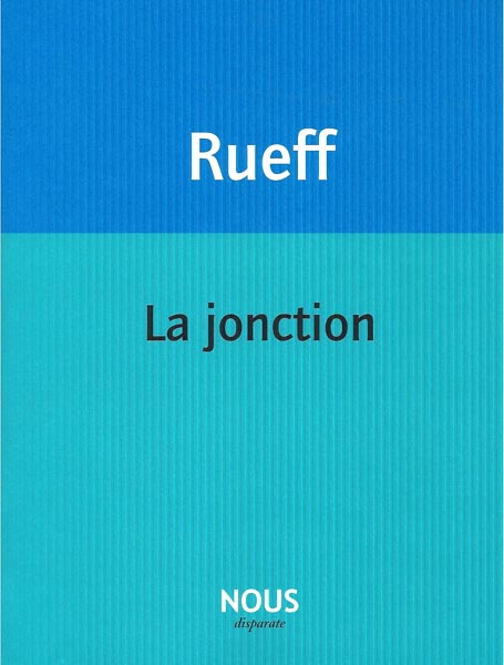 La Jonction à La Jonction. Avec Martin Rueff (Genève)